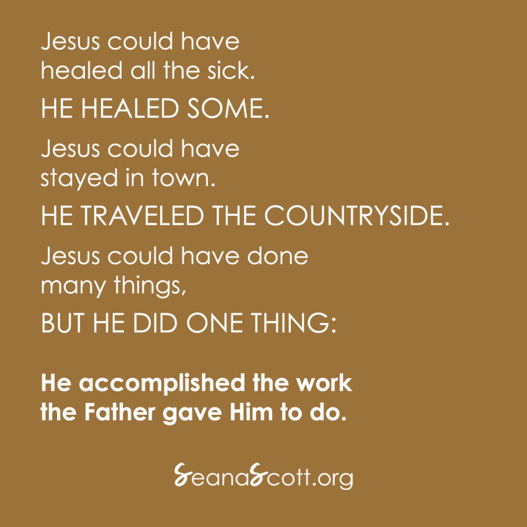 What matters? Jesus did one thing and maybe we should too.